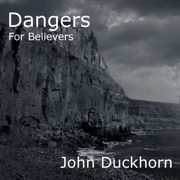Dangers for Believers